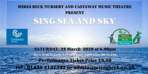 SING SEA AND SKY CONCERT WITH CASTAWAY, GOOLE AND MIRES BECK NURSERY