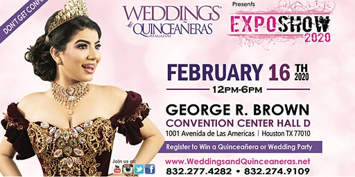 Weddings & Quinceaneras Expo @ George R Brown C.C- February 16th,2020!!