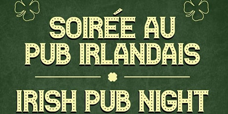 Soirée au pub irlandais | Irish Pub Night tickets