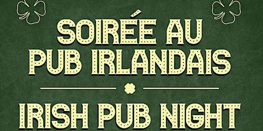 Soirée au pub irlandais | Irish Pub Night