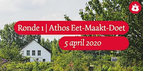 Ronde 1 | Athos Eet-Maakt-Doet 2020 tickets