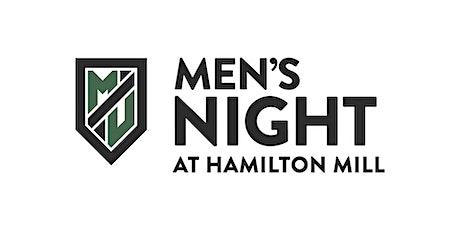 Men's Night at Hamilton Mill 2020 tickets