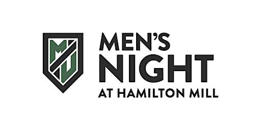 Men's Night at Hamilton Mill 2020