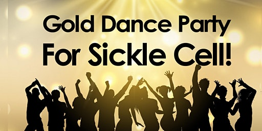 Gold Dance Party for Sickle Cell!