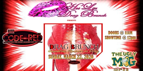 "The Ugly Mug Presents ""Hot Lips Drag Brunch"" Featuring Code Red VI Brunch tickets"
