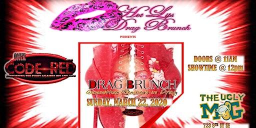 "The Ugly Mug Presents ""Hot Lips Drag Brunch"" Featuring Code Red VI Brunch"