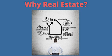 Why Real Estate and How To Get Started tickets