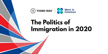 The Politics of Immigration in 2020 tickets
