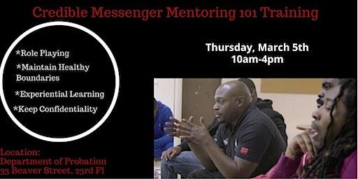 Credible Messenger Mentoring 101
