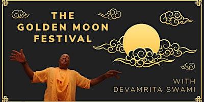 The Golden Moon Festival