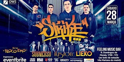 Banda Strike em São Paulo | After Party com DJ set do Bloco Emo