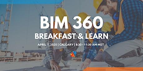 BIM 360 Breakfast & Learn - Calgary tickets