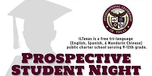 Prospective Student Night- ILTexas Garland High School