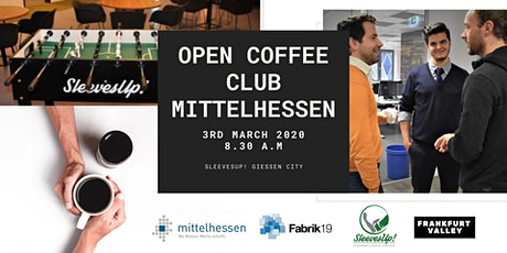 Open Coffee Club Mittelhessen - first edition Tickets
