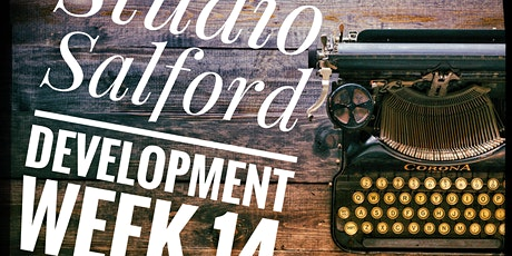 Studio Salford Development Week 14 tickets
