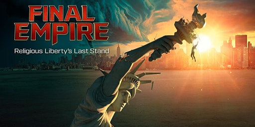 Final Empire- Religious Liberty Last Stand