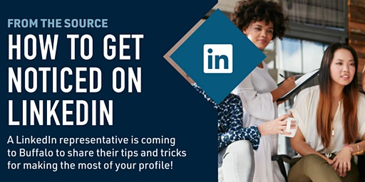 How to Get Noticed on LinkedIn