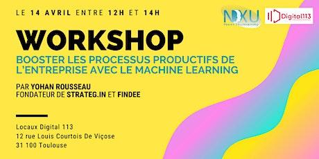 4ème Workshop - Booster les processus productifs avec le Machine Learning billets