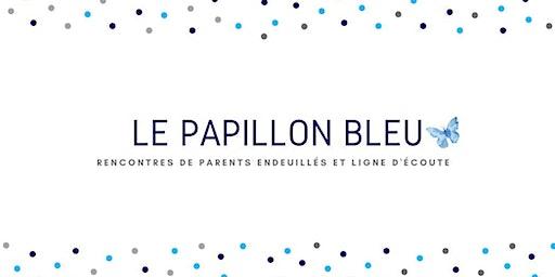Groupe de parents endeuillés du Papillon bleu
