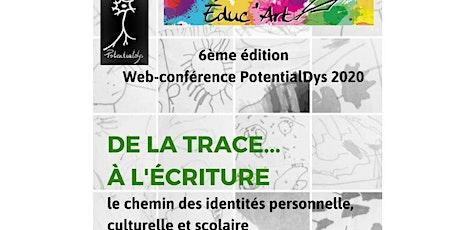 Web-conférence  PotentialDys & Educ'Art 2020 billets
