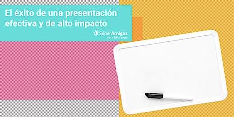 El éxito de una presentación efectiva y de alto impacto entradas