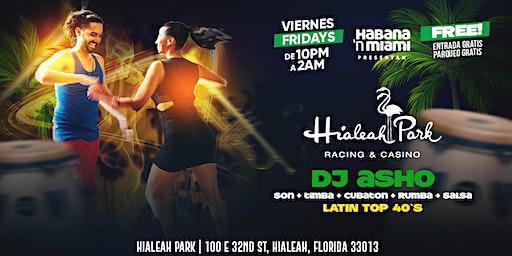 La Descarga Cubana y Latina del Hialeah Park & Casino. Todos Los Viernes!