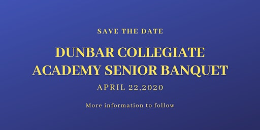 Dunbar Collegiate Academy Senior Banquet