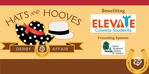 ELEVATE Coweta Students Hats &  Hooves Derby Affair