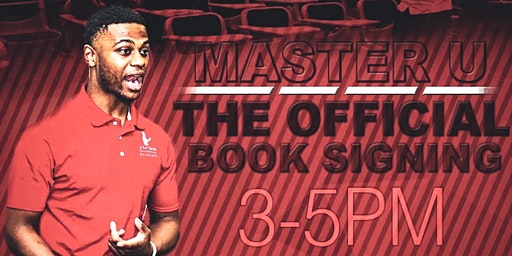 "Master U ""Official Book Signing"""