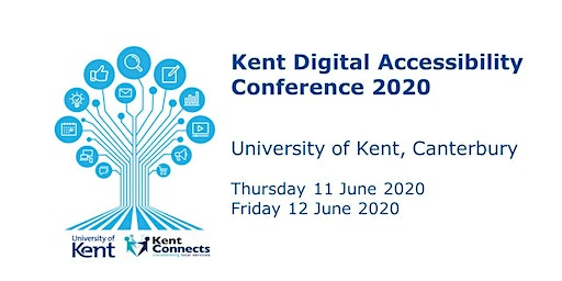 Kent Digital Accessibility Conference 2020