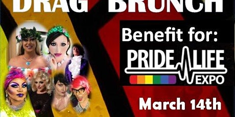 Drag Brunch for Pride Life Expo tickets