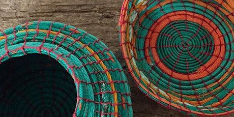 Coil Basketry with Sea Plastic  tickets