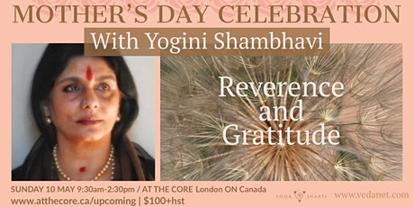 Mother's Day Celebration with Yogini Shambhavi tickets