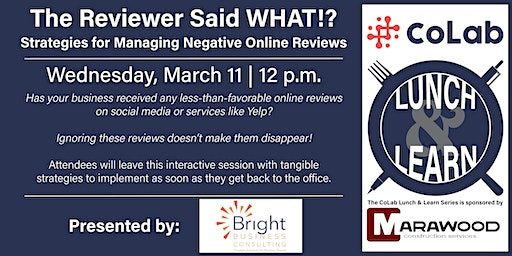 The Reviewer Said WHAT!? Strategies for Managing Negative Online Reviews