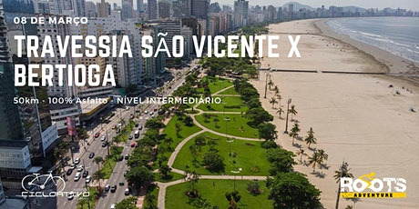 Cicloviagem TRAVESSIA São Vicente x Bertioga - 08/mar/2020 ingressos