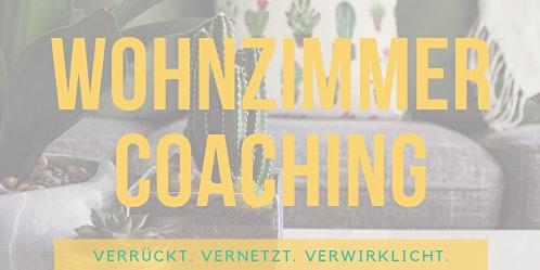 Wohnzimmercoaching Frankfurt: Raum und Zeit für Persönlichkeitsentwicklung mit Gleichgesinnten