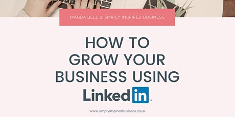 How to build a powerful business profile on LinkedIn tickets