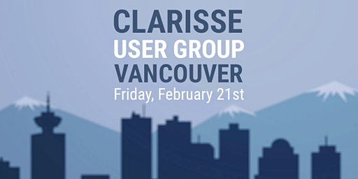 Clarisse User Group in Vancouver!