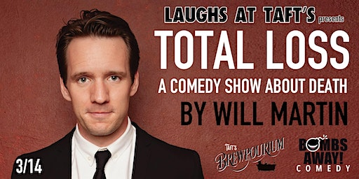 "Laughs at Taft's presents ""Total Loss"" by Will Martin"