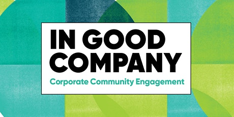 In Good Company: Corporate Community Engagement tickets