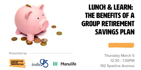 Lunch & Learn: The Benefits of a Group Retirement Savings Plan  tickets