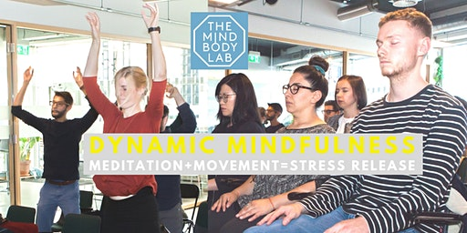 Dynamic Mindfulness  Single tickets for : Release stress with meditation + movement at work