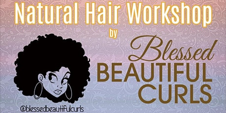 Blessed Beautiful Curls Workshop tickets