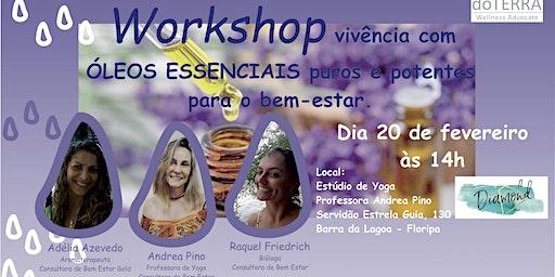 Workshop - Vivência com óleos essenciais - Soluções Naturais