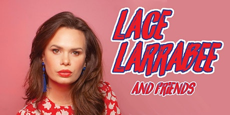 Laughs at Taft's w/ Lace Larrabee and Friends tickets