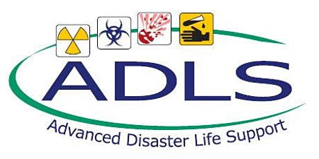 Advanced Disaster Life Support (ADLS) - April 2020 tickets