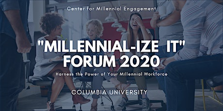 """Millennial-ize It Forum""- Columbia University NYC tickets"