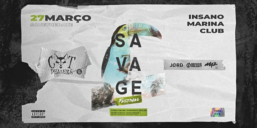 SAVAGE  Festival ~ Cat Dealers • Groovedelight • Jord • Maz