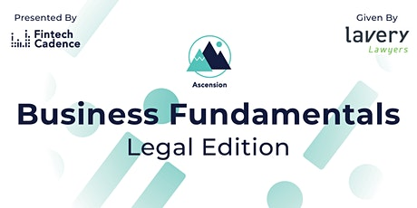 Ascension: Business Fundamentals #1 - Legal  by LAVERY billets