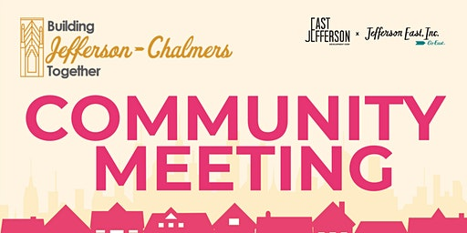 Jefferson-Chalmers Mainstreet Master Plan Community Meeting